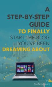 A Step-By-Step Guide to Start the Blog You've Been Dreaming About