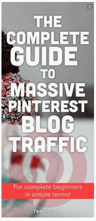 The complete guide to getting Pinterest traffic