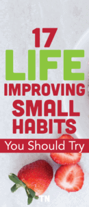 how to improve your life, life changing habits