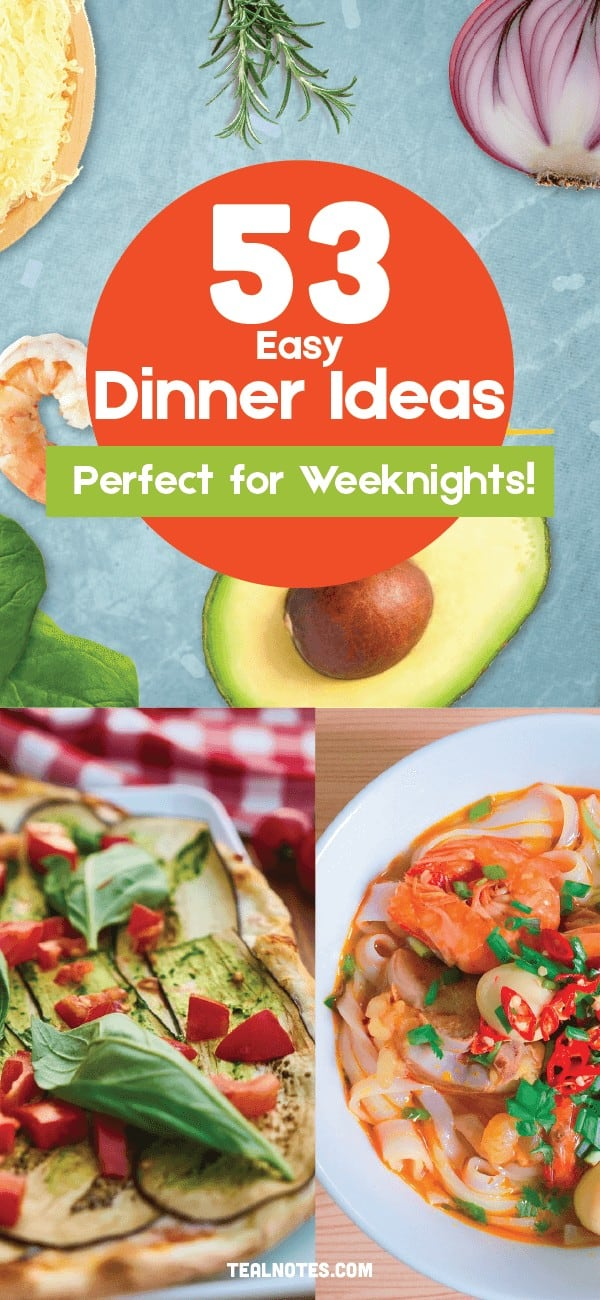 quick and easy dinner ideas, simple dinner ideas perfect for weeknights that you can make on any budget to feed the whole family