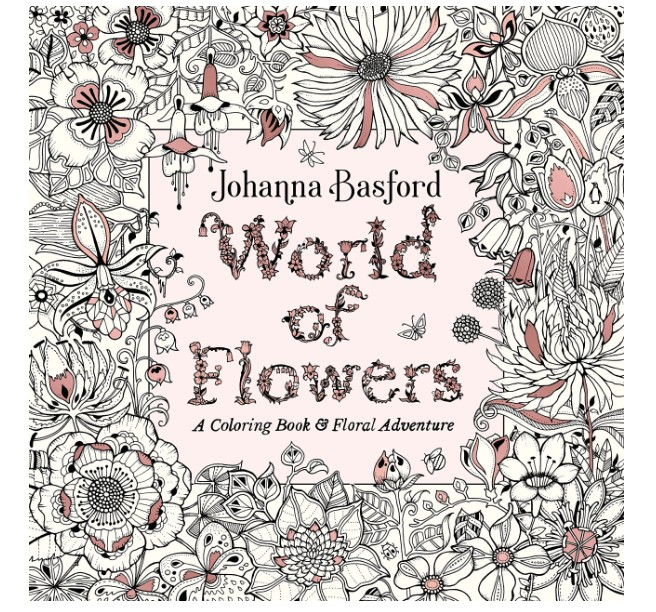 best adult coloring books, World Of Flowers
